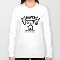 psychology Long Sleeve T-shirts featuring Introverts Unite! by Rendra Sy