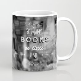 So many books, so little time Coffee Mug