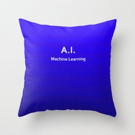 A.I. Machine Learning Throw Pillow