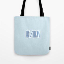 He/Him Pronouns Print Tote Bag
