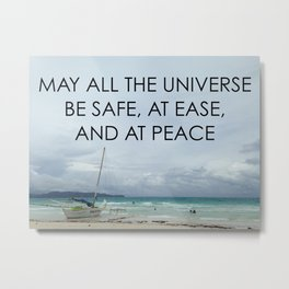 MAY ALL THE UNIVERSE Metal Print