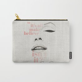 make believe Carry-All Pouch