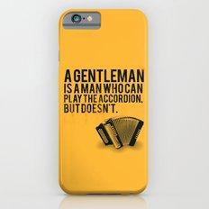 Definition of a Gentleman Slim Case iPhone 6s