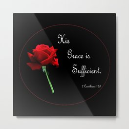 His Grace is Sufficient Metal Print