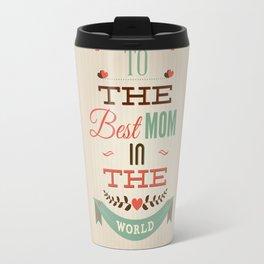 Mothers' Day Travel Mug