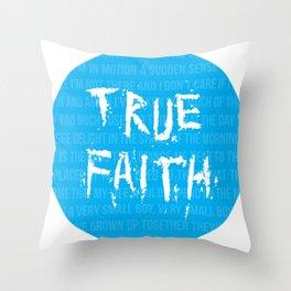 True Faith Throw Pillow