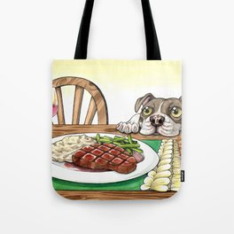 A Dog's Potential Steak Dinner Tote Bag