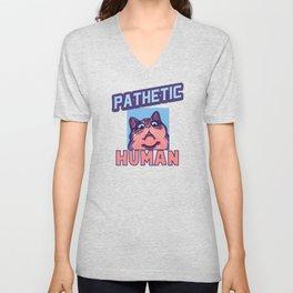 Pathetic Human Funny Cat Unisex V-Neck