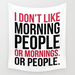 Morning People Funny Quote Wall Tapestry