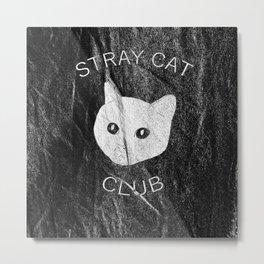 Stray Cat Club Black Background Metal Print