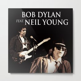 neil young and bob dylan tour 2020 ngapril Metal Print