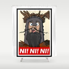 Knights of Ni Shower Curtain