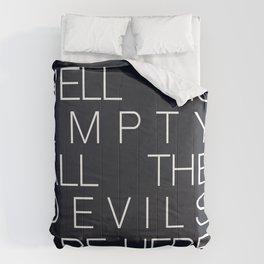 Hell is Empty Comforters