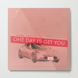 INVSBL: one day i'll get you Metal Print