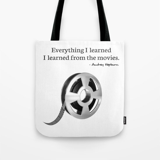Everything I learned I learned from the movies Tote Bag