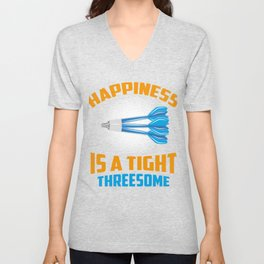 Happiness Is A Tight Threesome Dart Fun Gift Unisex V-Neck
