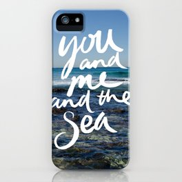 You and Me and the Sea iPhone Case