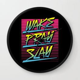 Wake Pray Slay (Sunrise Retro) Wall Clock
