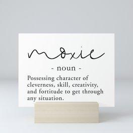 Moxie Definition - Minimalist Black Mini Art Print