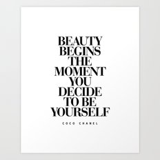 Beauty Begins the Moment You Decide to Be Yourself black and white quotes love life typography quote Art Print