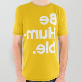 Be Humble - Yellow All Over Graphic Tee