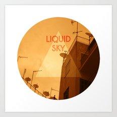 Liquid Sky Art Print