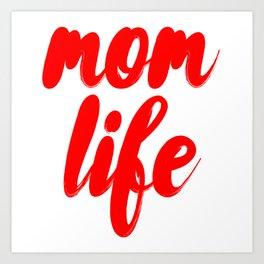 Mom Life Art Print
