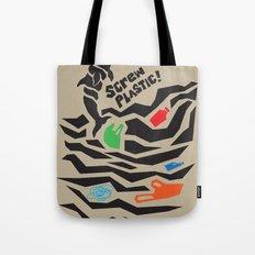 Screw Plastic! Tote Bag