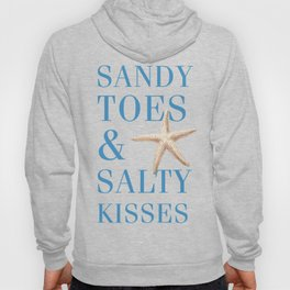 Sandy Toes and Salty Kisses Hoody