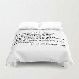 A woman should be able to kiss a man - Fitzgerald quote Duvet Cover