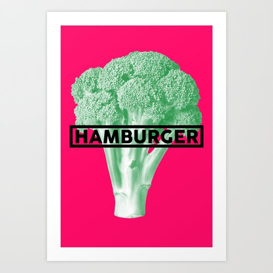 Hamburger Brocolli Art Print