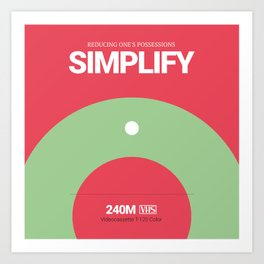 SIMPLIFY #9 Art Print