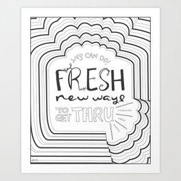 Fresh New Ways – Grey Art Print