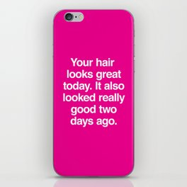 Your Hair iPhone Skin