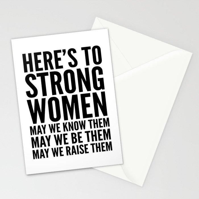 Here's to Strong Women Stationery Cards