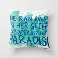 """coldplay Throw Pillows featuring """"She Dreamed of Paradise""""-Coldplay by Fabfari"""