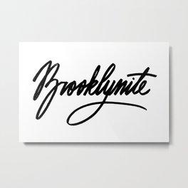 BROOKLYNITE Metal Print