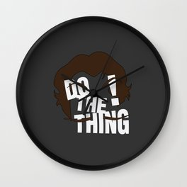 Do The Thing! Wall Clock