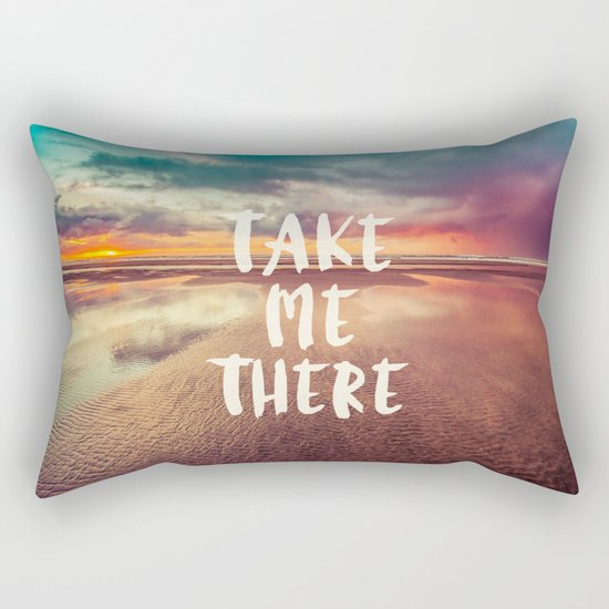Take Me There Beach Sunset Quote Rectangular Pillow