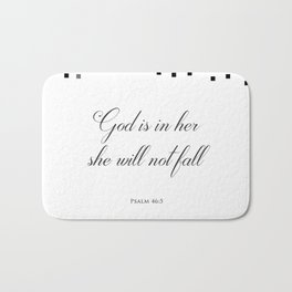 Psalm 46:5 God is within her, she will not fall Religious Art Print Bath Mat
