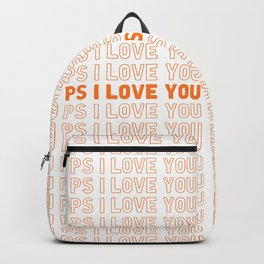 PS I Love You Backpack
