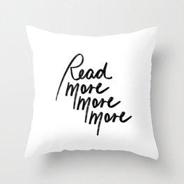Read More More More   White Throw Pillow