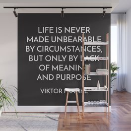 VIKTOR FRANKL - MEANING AND PURPOSE - STOIC QUOTE Wall Mural