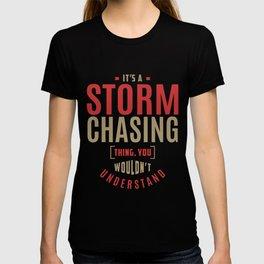 Storm Chasing Thing T-shirt