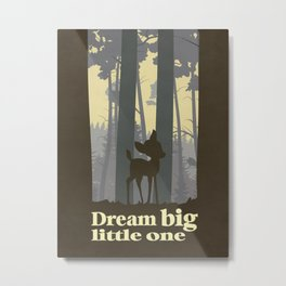 Bambi Dream Big Little one Metal Print
