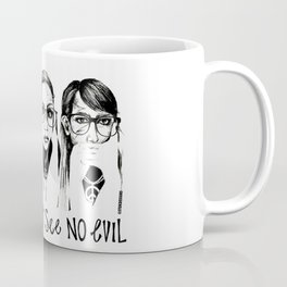 Speak, Hear, See No Evil STUK GIRLS Coffee Mug