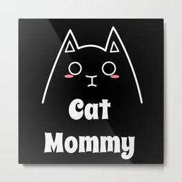 Love My Cat Mommy Metal Print