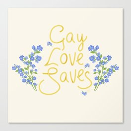 gay love saves Canvas Print