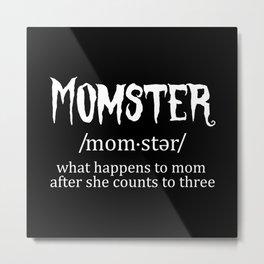 Definition Momster Mom Halloween Metal Print