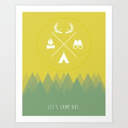 Let's Camp Out Art Print